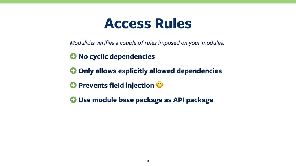 Access Rules 17 Moduliths verifies a couple of ...