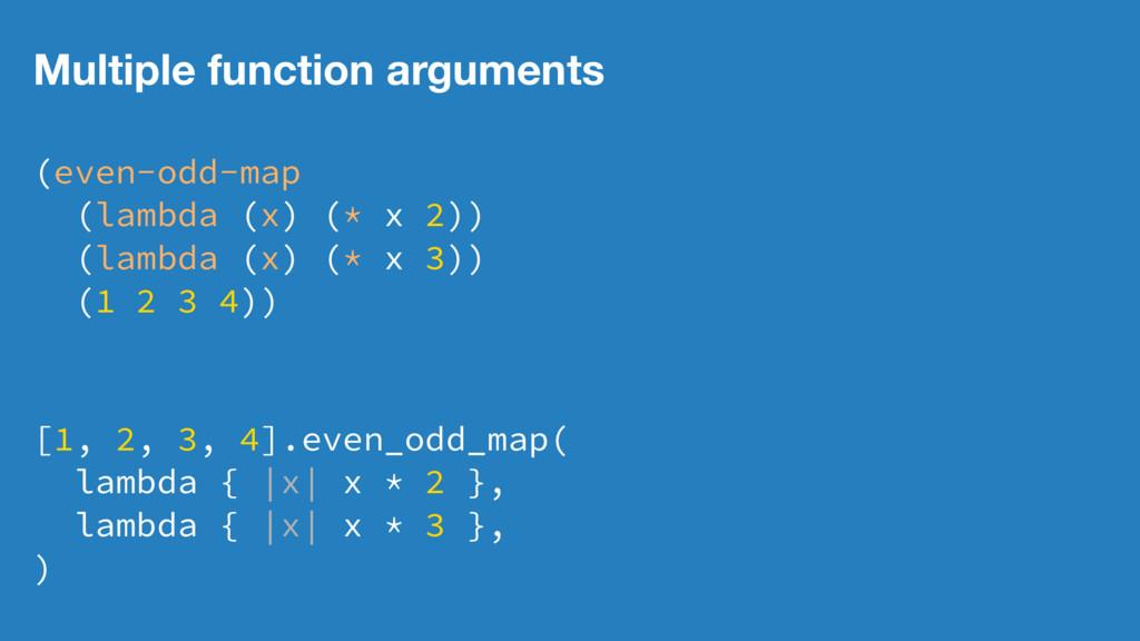 Multiple function arguments (even-odd-map (lamb...