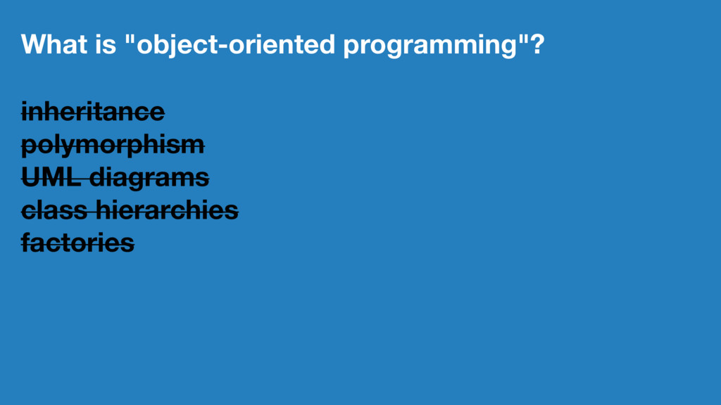 """What is """"object-oriented programming""""? inherita..."""