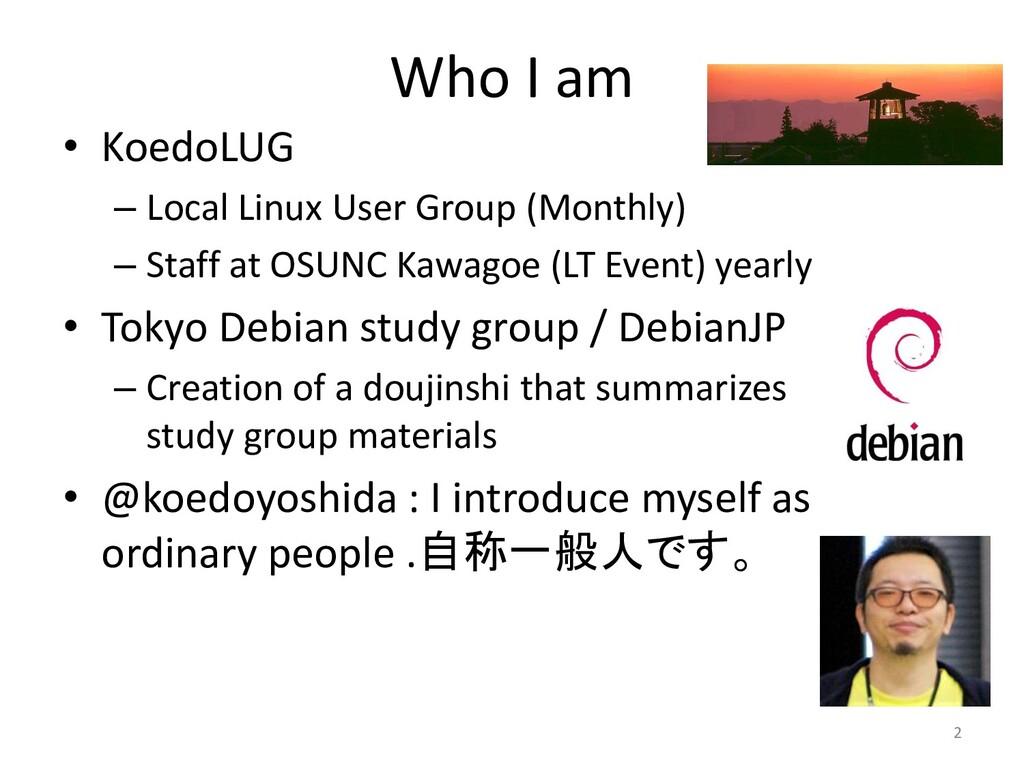 Who I am • KoedoLUG – Local Linux User Group (M...
