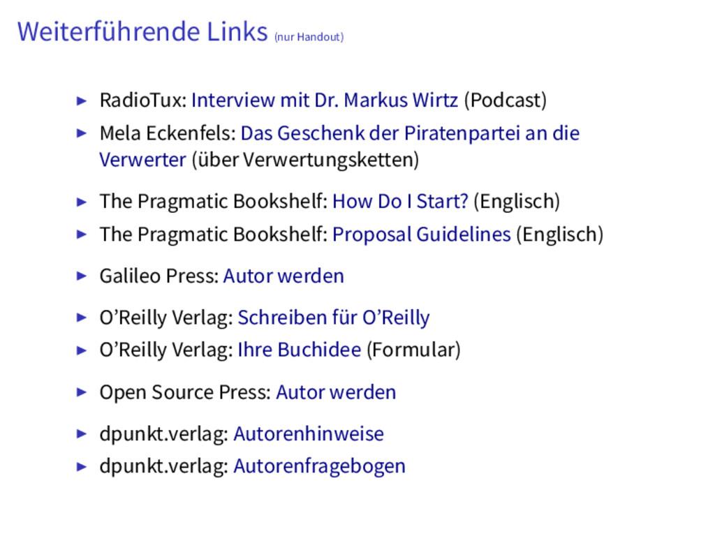 Weiterführende Links (nur Handout) RadioTux: In...