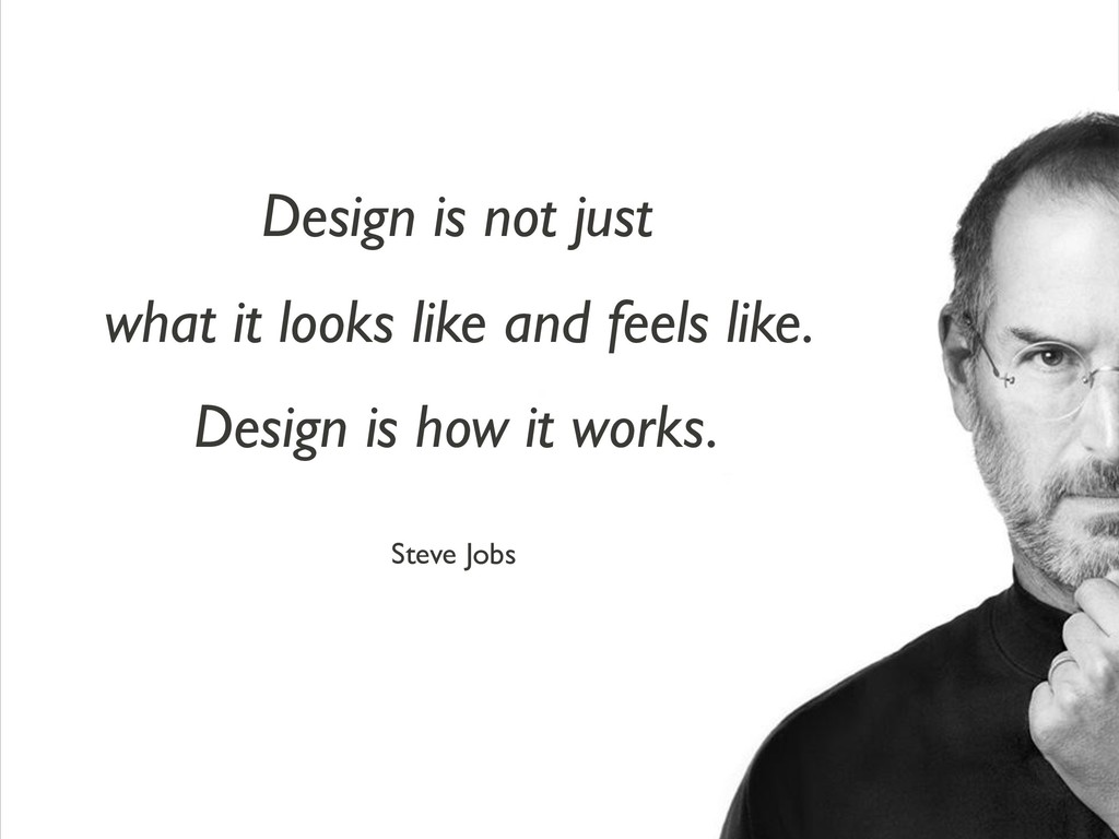 @kristin_baumann !2 Steve Jobs Design is not ju...