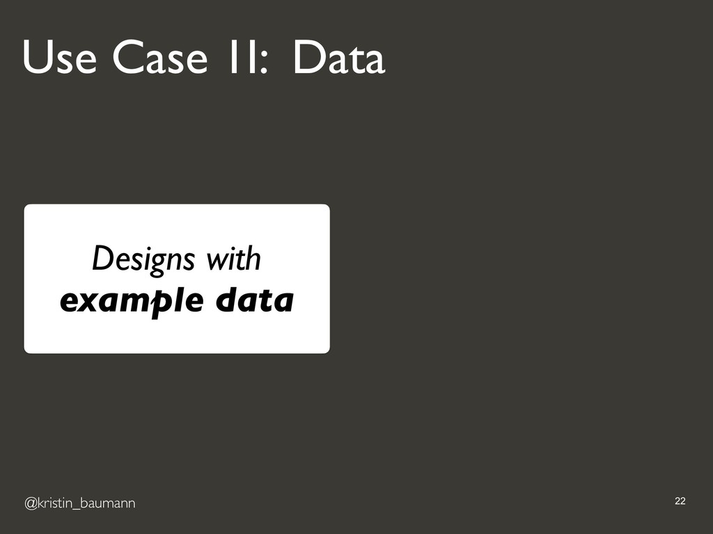 @kristin_baumann !22 Designs with example data ...