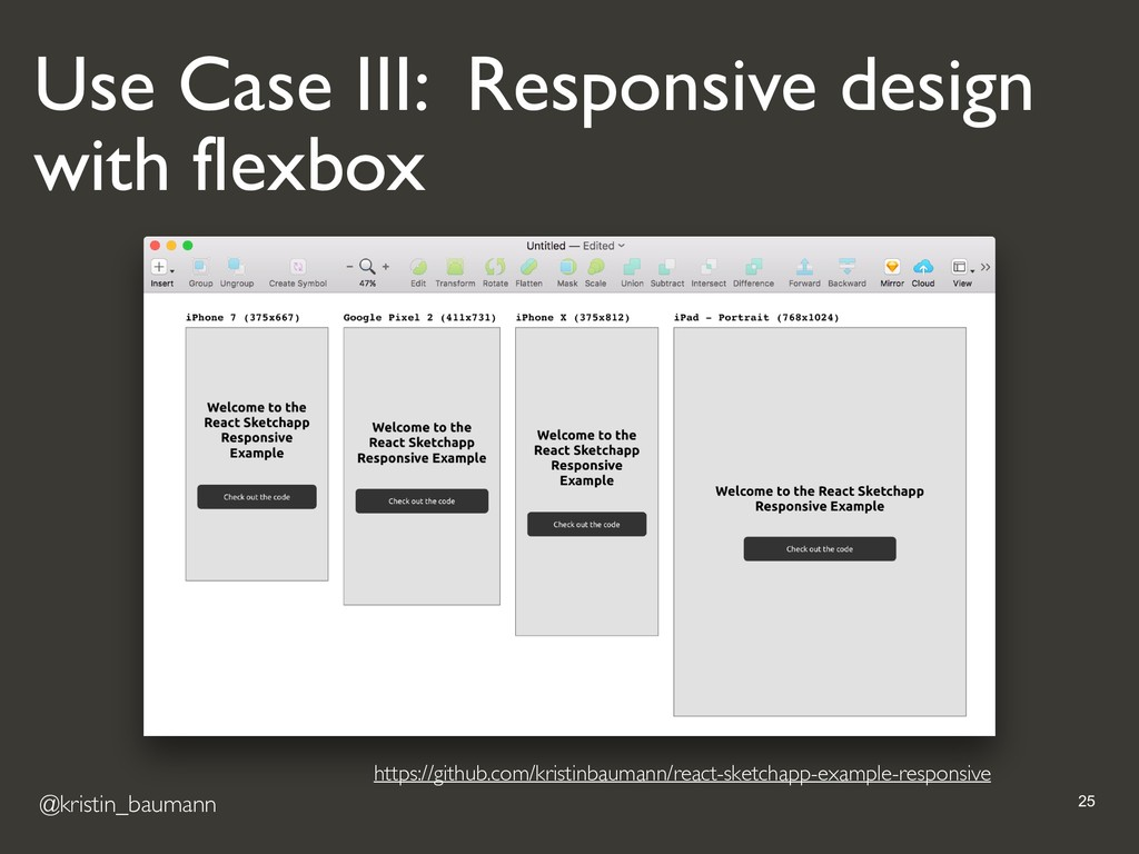 @kristin_baumann !25 Use Case III: Responsive d...