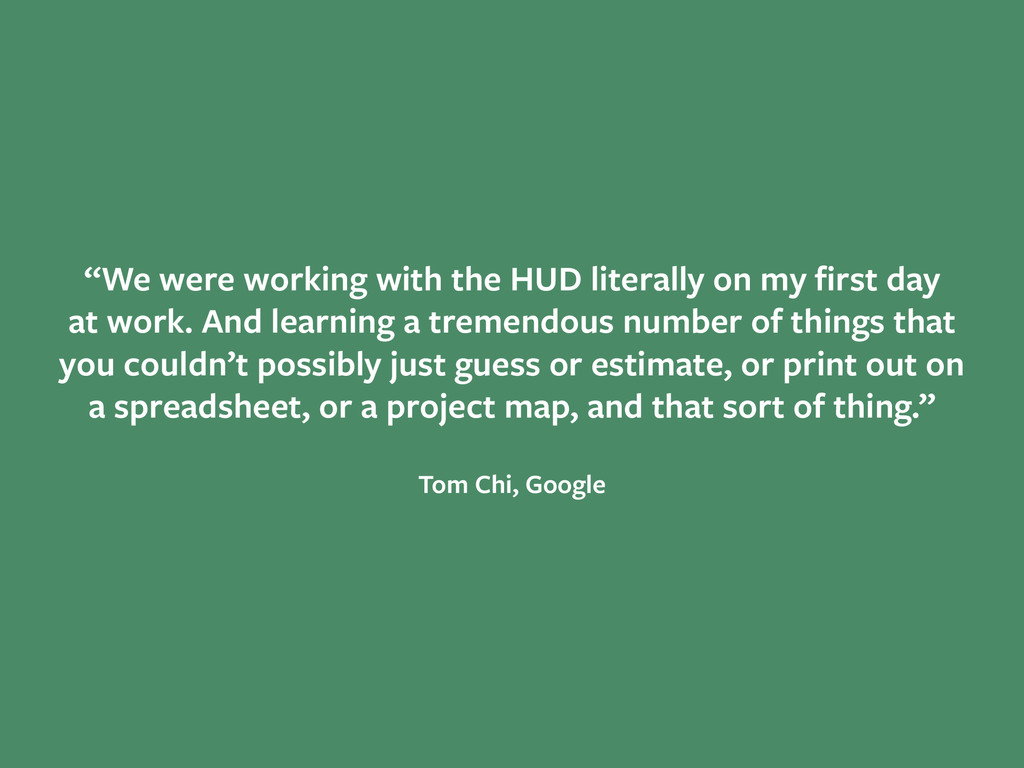 """We were working with the HUD literally on my fi..."