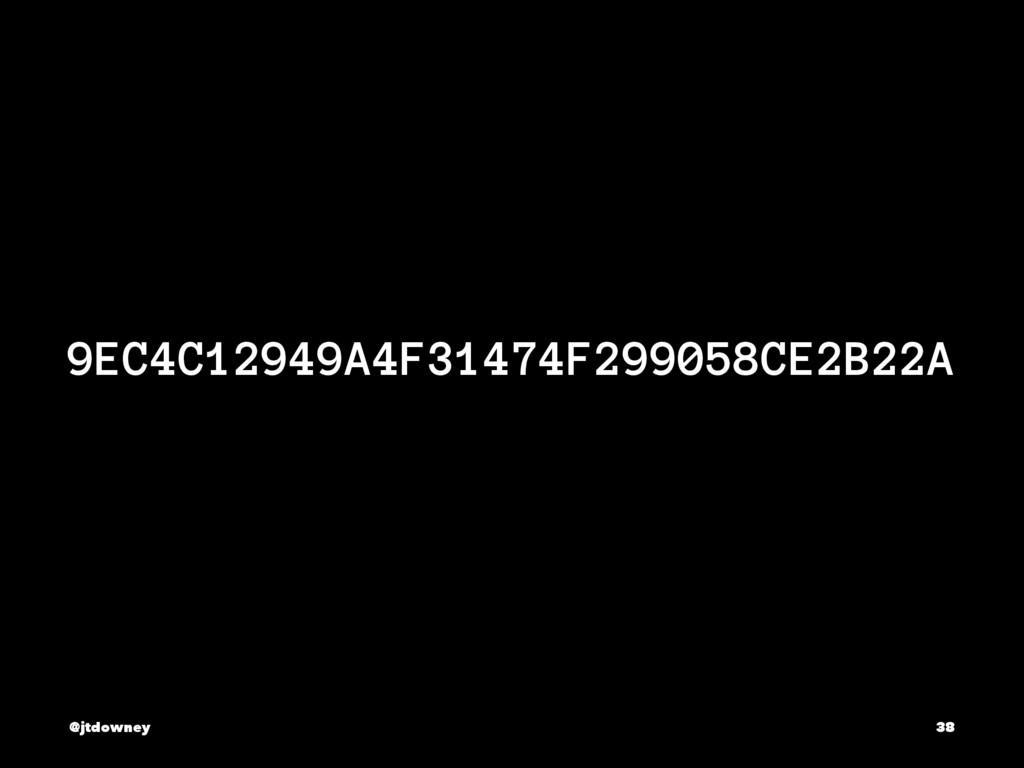 9EC4C12949A4F31474F299058CE2B22A @jtdowney 38