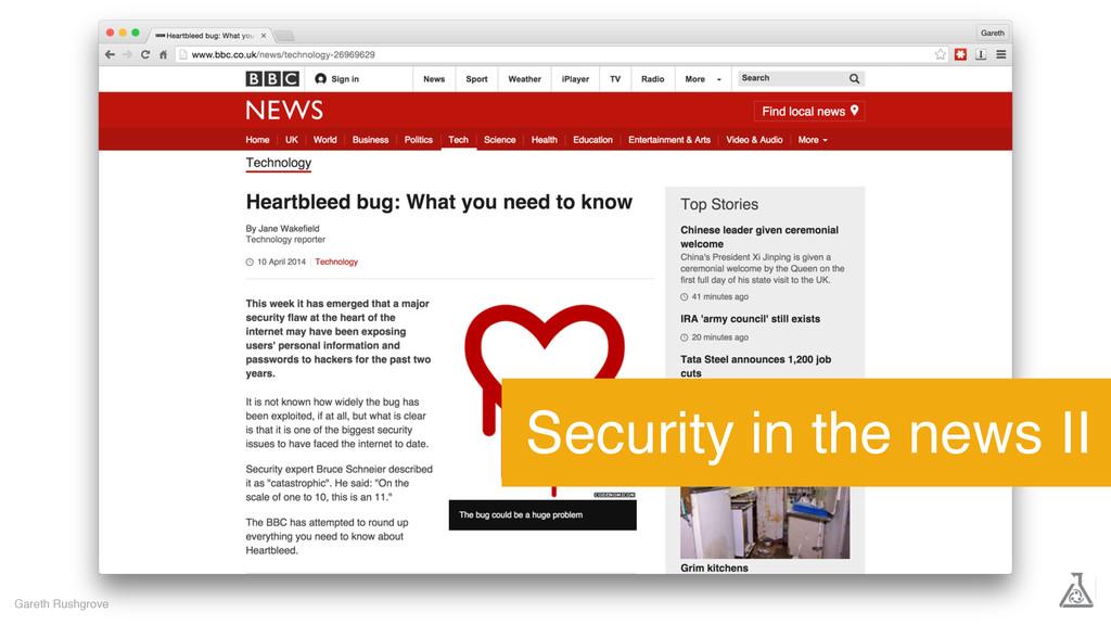 Gareth Rushgrove Security in the news II
