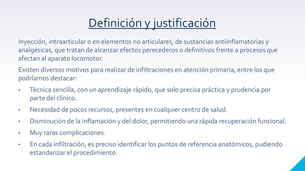 Definición y justificación Inyección, intraarti...