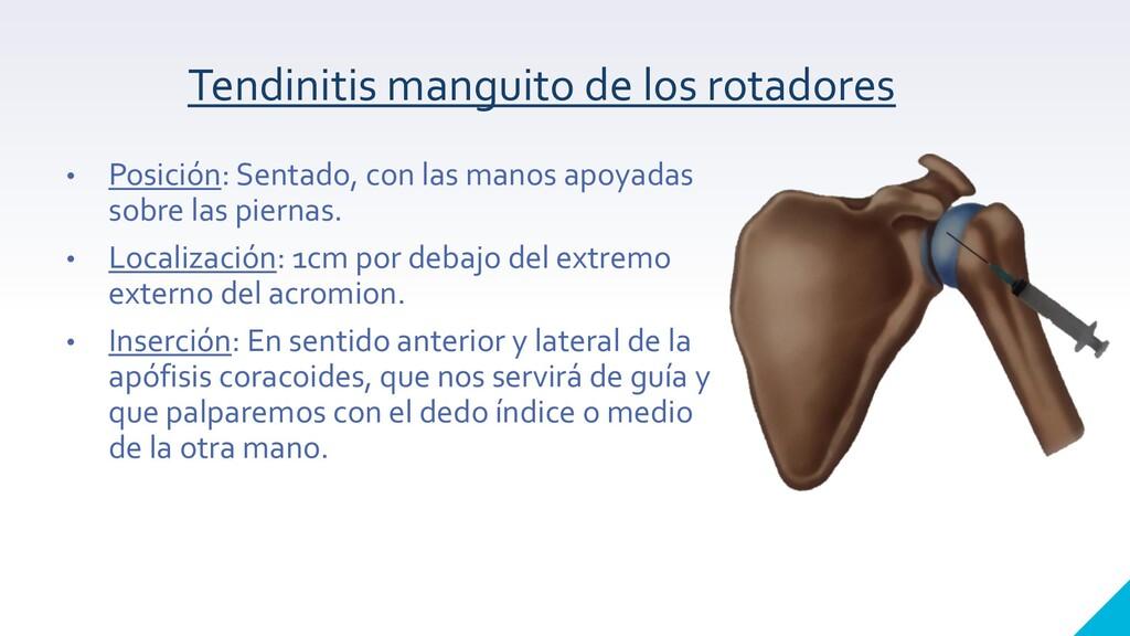 Tendinitis manguito de los rotadores • Posición...