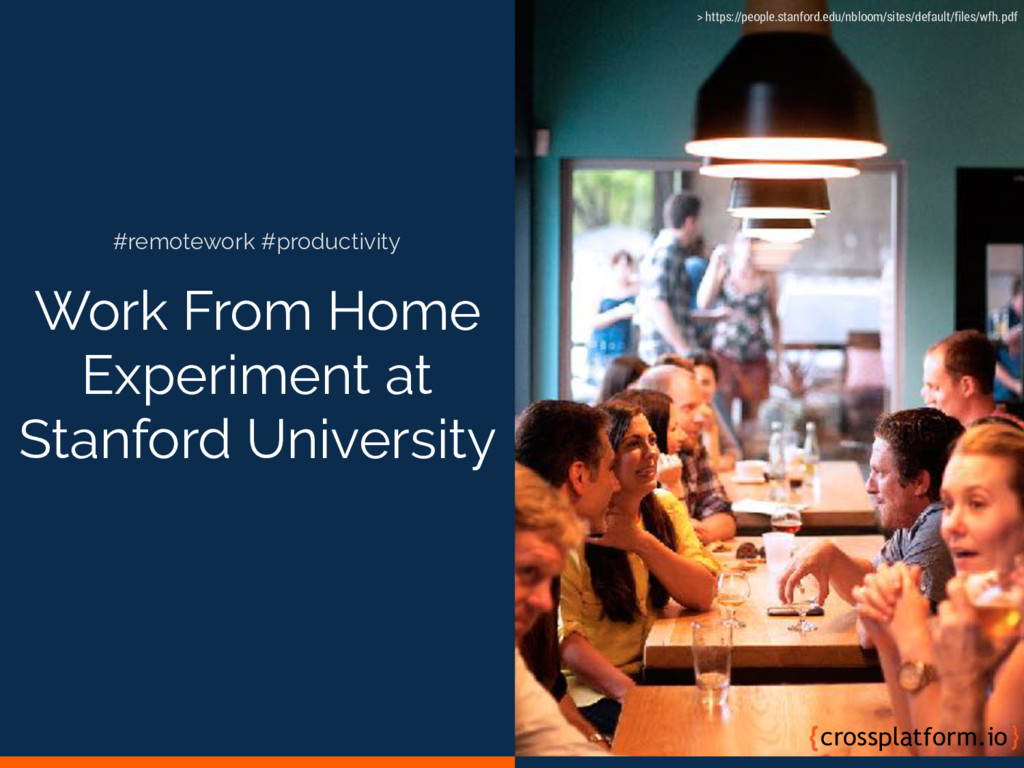 Work From Home Experiment at Stanford Universit...