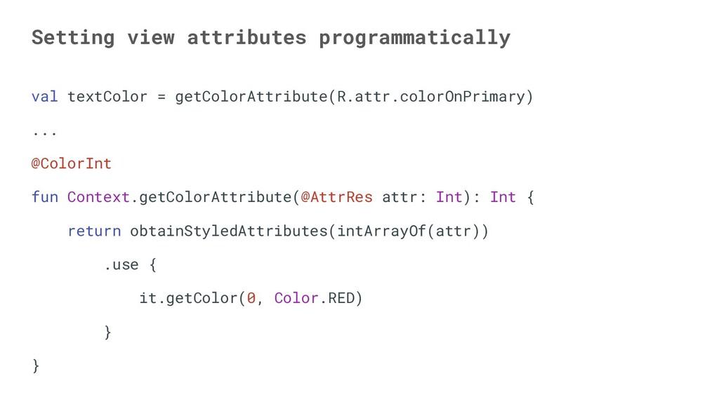 Setting view attributes programmatically val te...