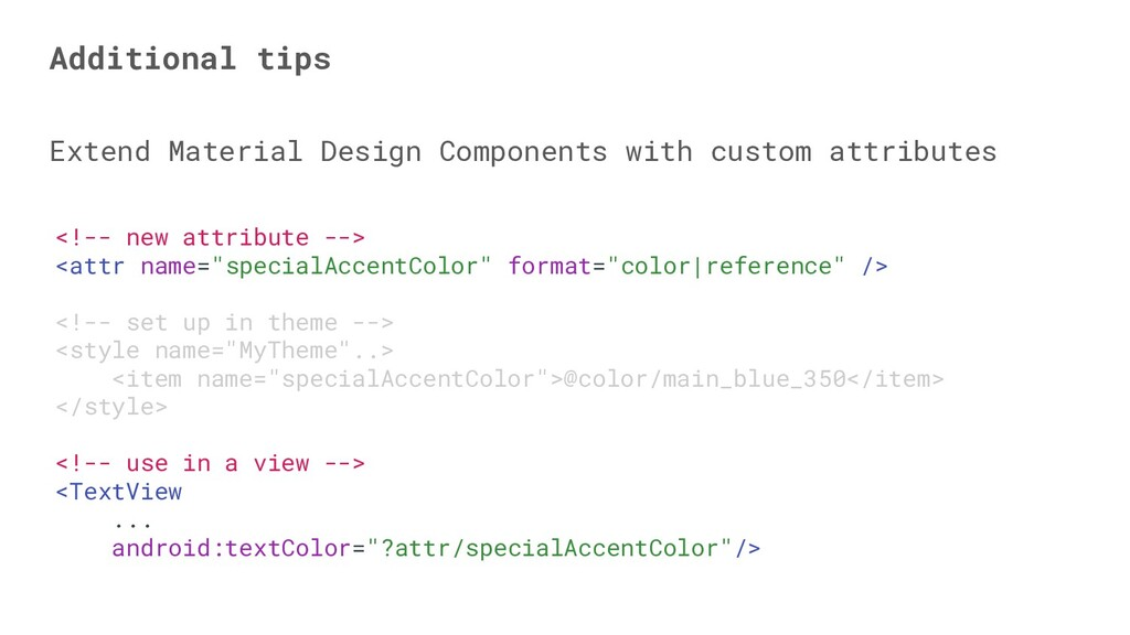 Extend Material Design Components with custom a...