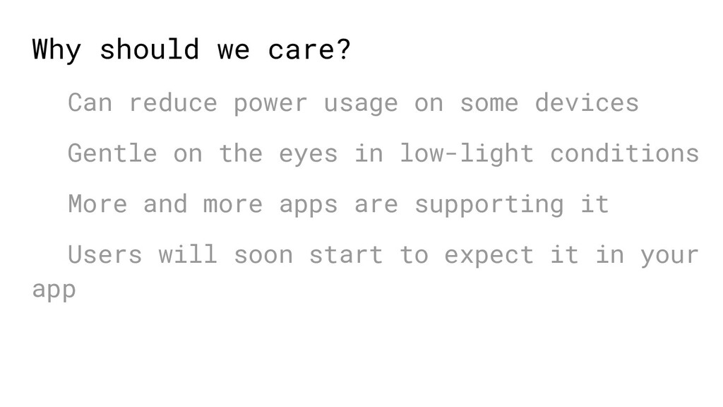 Why should we care? Can reduce power usage on s...