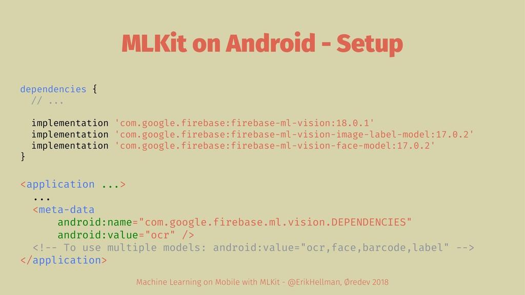 MLKit on Android - Setup dependencies { // ... ...