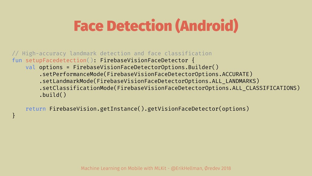 Face Detection (Android) // High-accuracy landm...