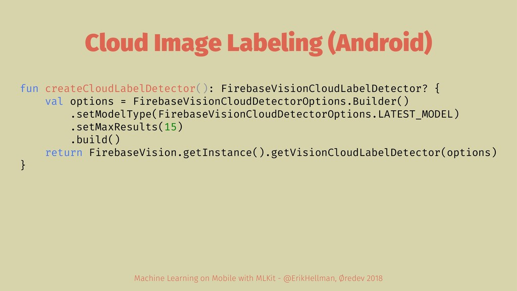 Cloud Image Labeling (Android) fun createCloudL...
