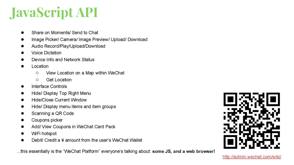 JavaScript API ● Share on Moments/ Send to Chat...