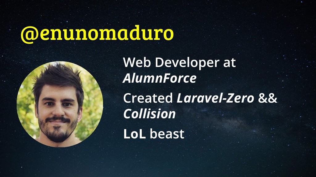 @enunomaduro AlumnForce Laravel-Zero Collision ...