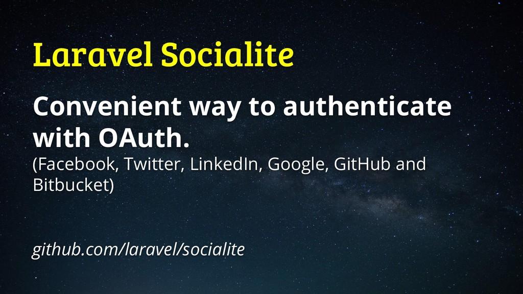 Laravel Socialite Convenient way to authenticat...