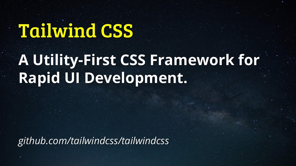 Tailwind CSS A Utility-First CSS Framework for ...
