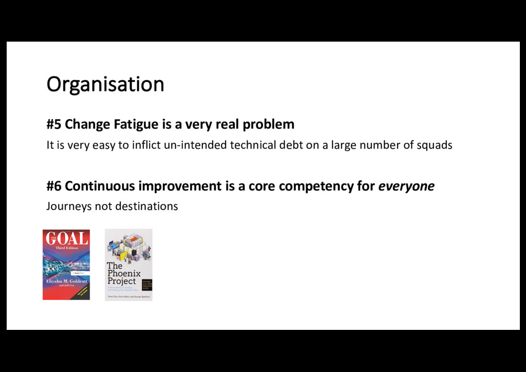 Organisation #5 Change Fatigue is a very real p...