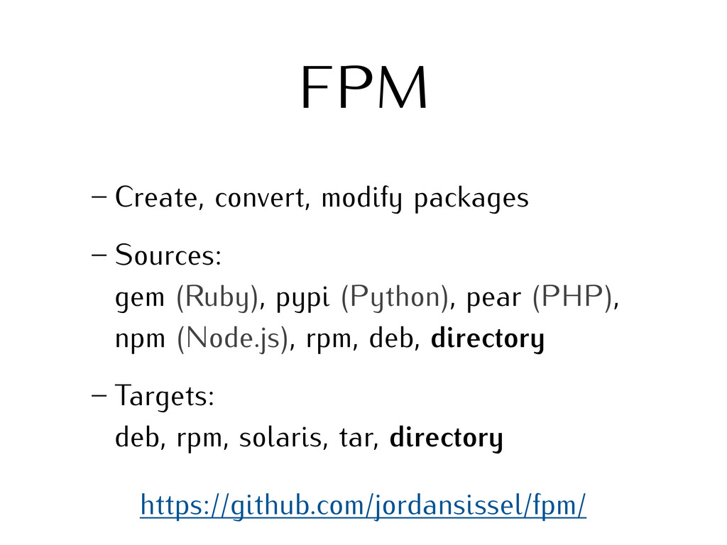 FPM – Create, convert, modify packages – Source...