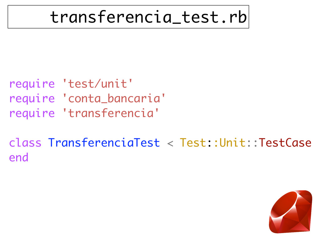 transferencia_test.rb require 'test/unit' requi...