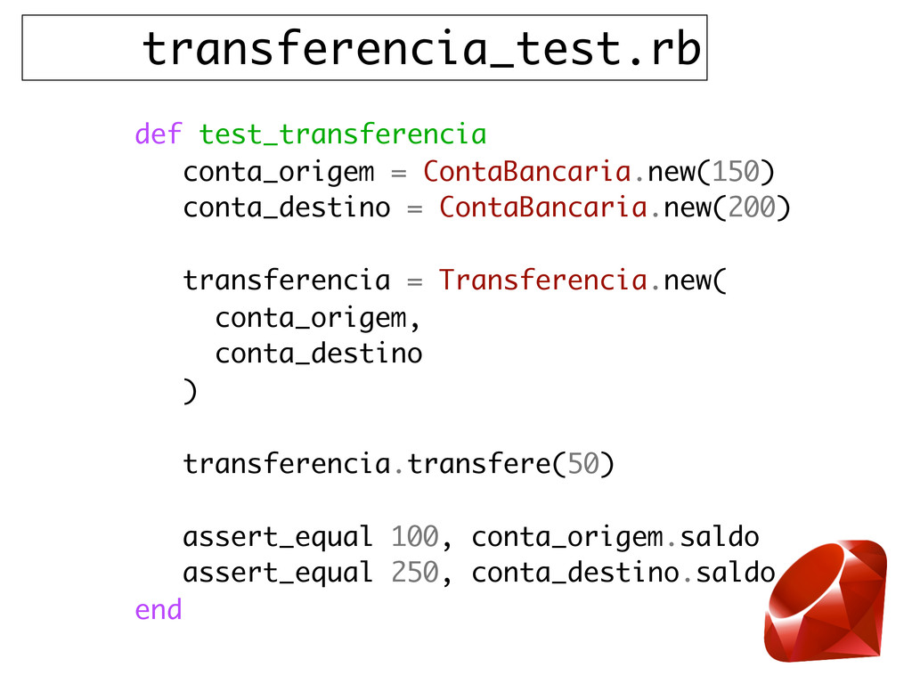 transferencia_test.rb def test_transferencia co...