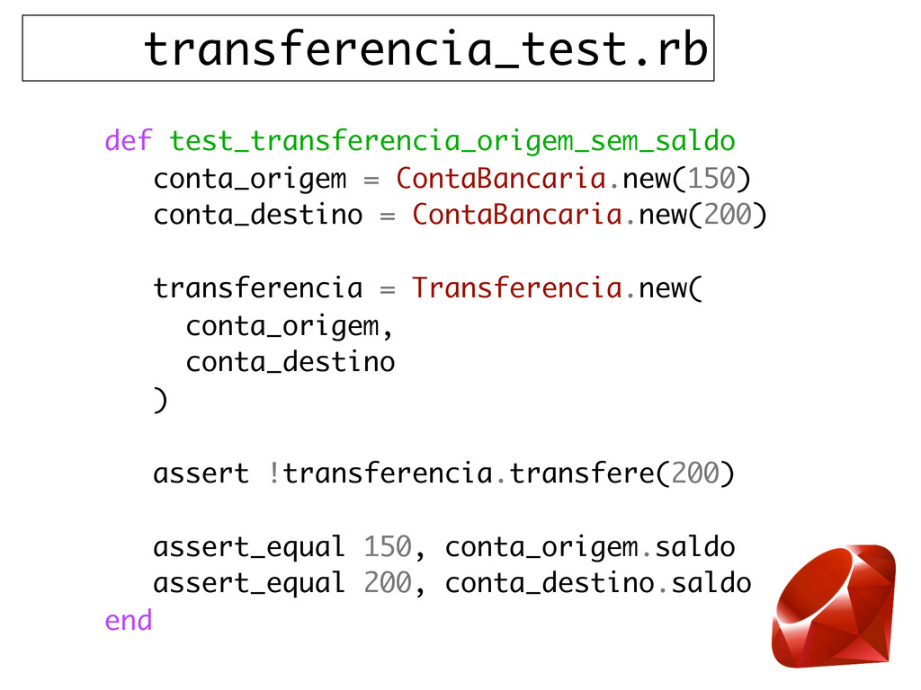 transferencia_test.rb def test_transferencia_or...
