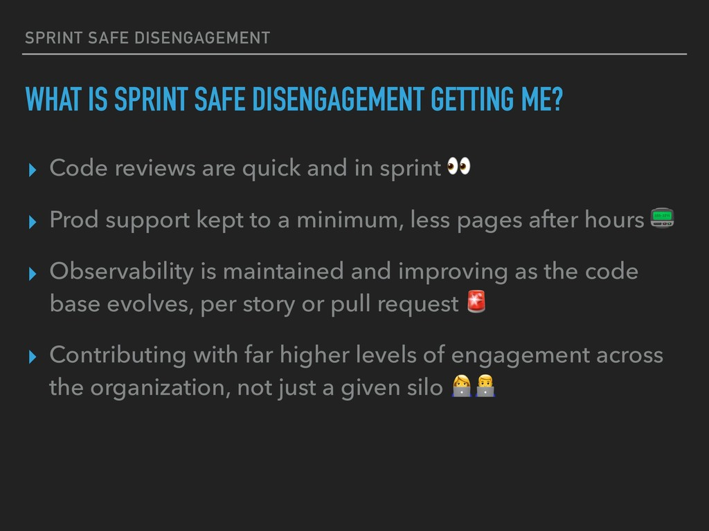 WHAT IS SPRINT SAFE DISENGAGEMENT GETTING ME? ▸...