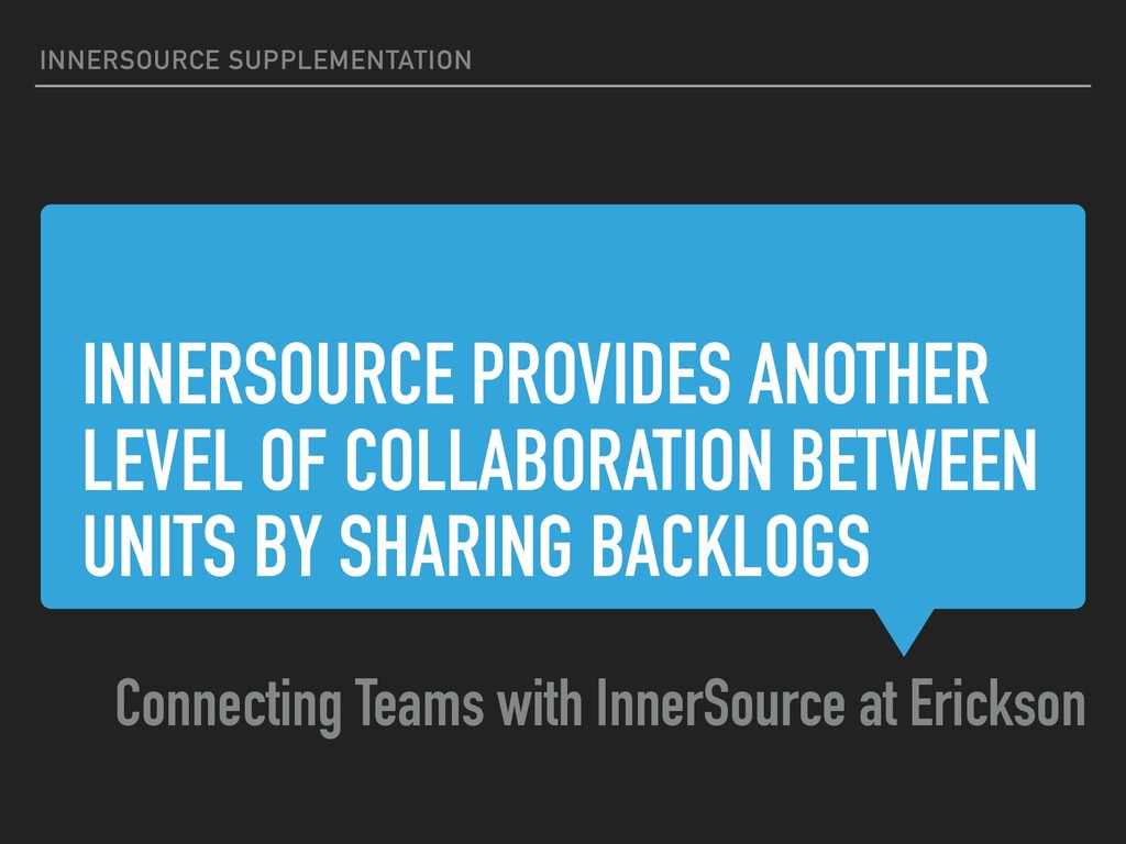 INNERSOURCE PROVIDES ANOTHER LEVEL OF COLLABORA...