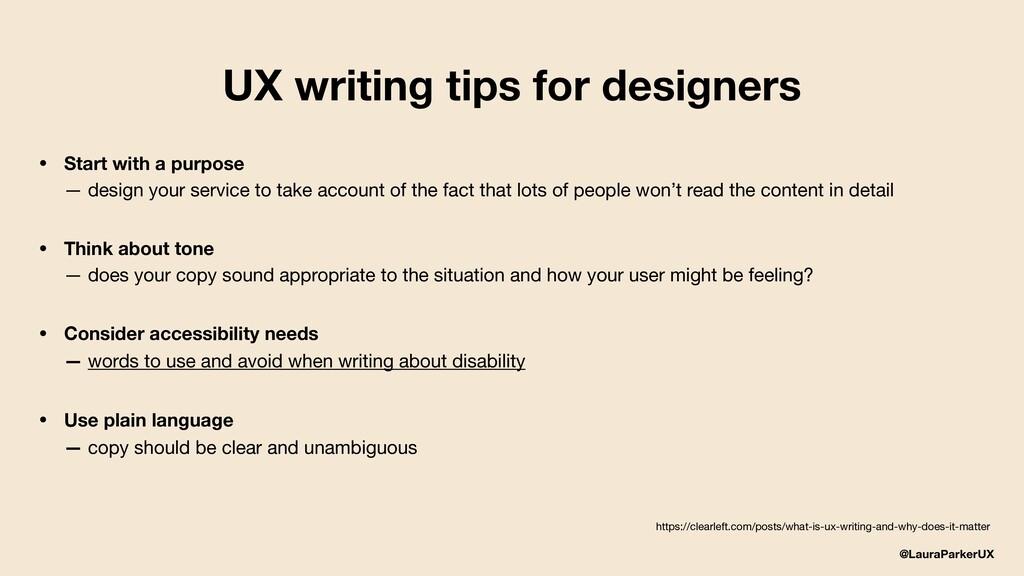 @LauraParkerUX • Start with a purpose — design...