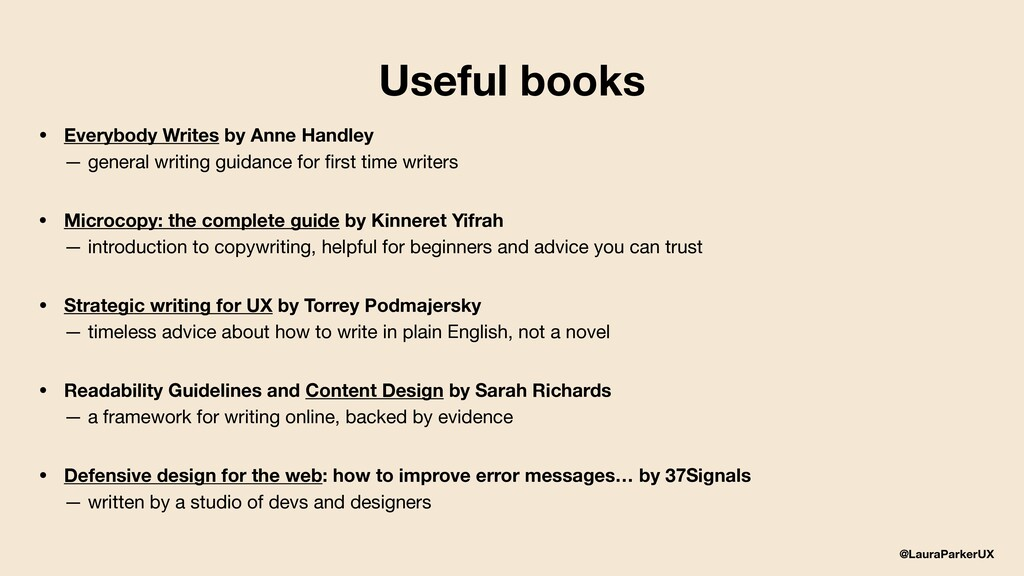 @LauraParkerUX Useful books • Everybody Writes ...