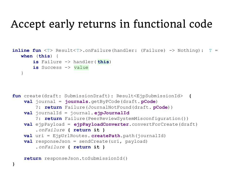 Accept early returns in functional code inline ...