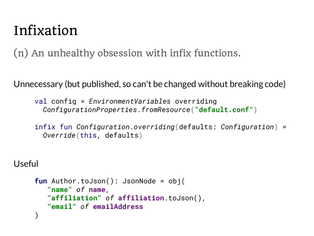 Infixation val config = EnvironmentVariables ov...