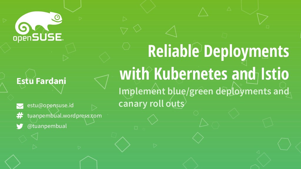 Reliable Deployments with Kubernetes and Istio ...