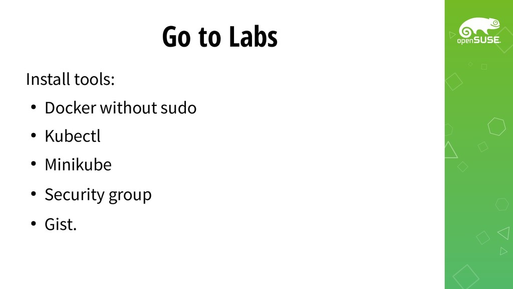 Go to Labs Install tools: ● Docker without sudo...