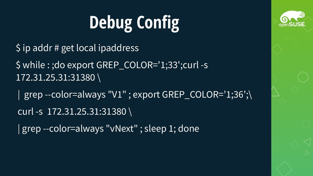 Debug Config $ ip addr # get local ipaddress $ ...