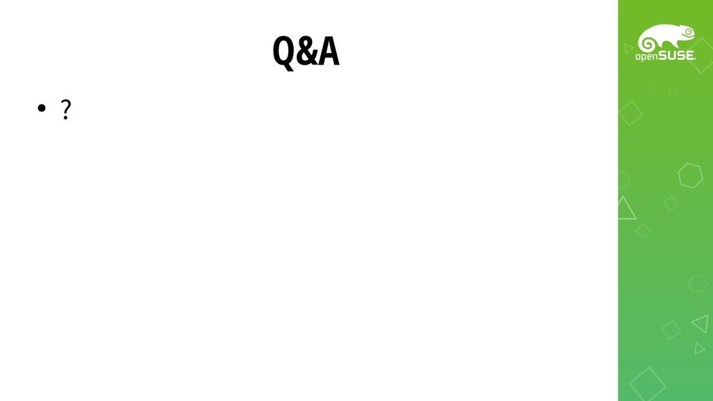 Q&A ● ?