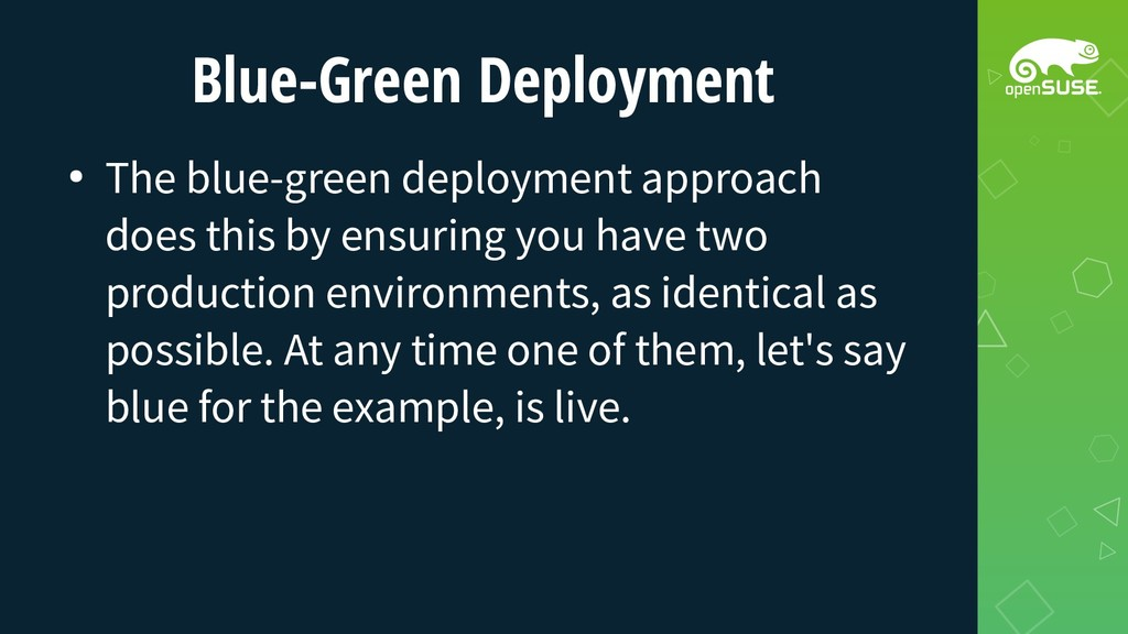 Blue-Green Deployment ● The blue-green deployme...