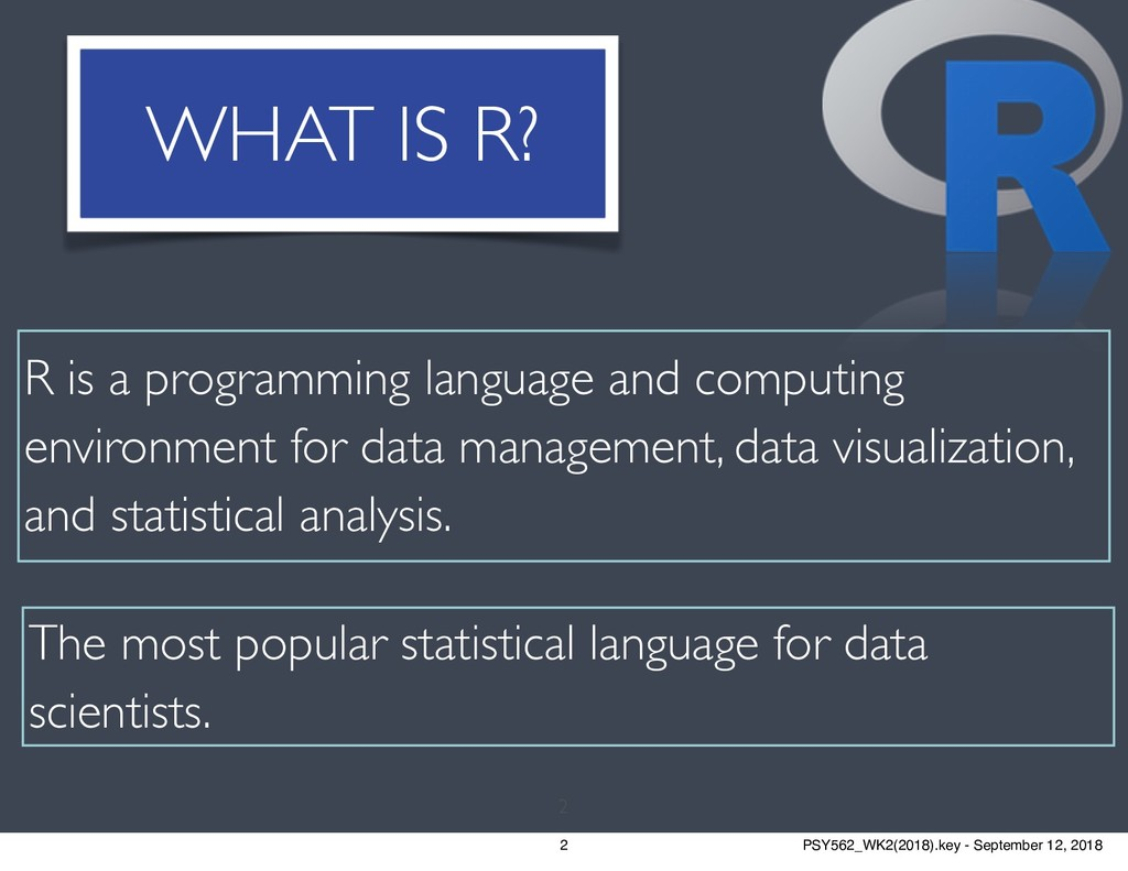 WHAT IS R? The most popular statistical languag...