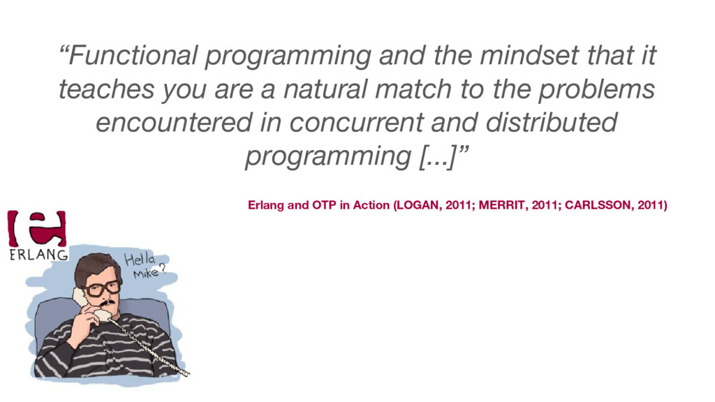 Erlang and OTP in Action (LOGAN, 2011; MERRIT, ...
