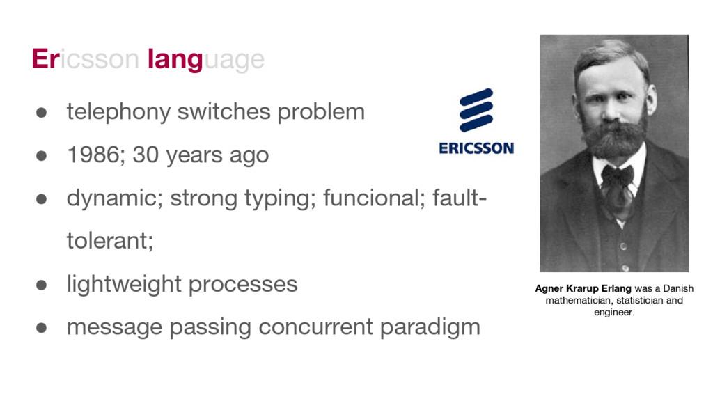 Ericsson language ● telephony switches problem ...