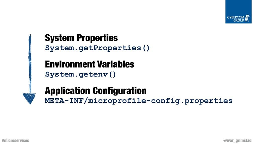 @ivar_grimstad #microservices System Properties...