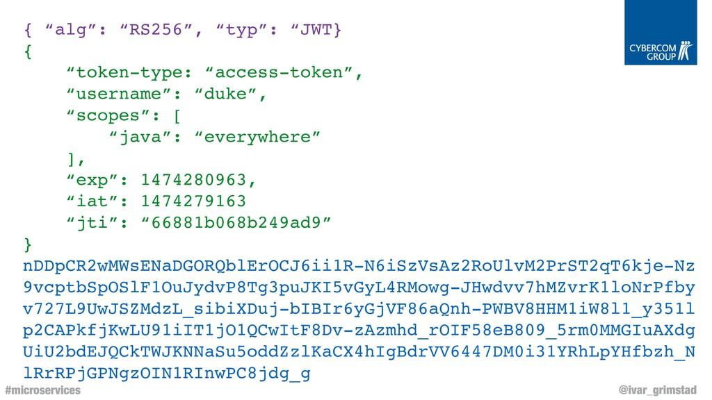 "@ivar_grimstad #microservices { ""alg"": ""RS256"",..."