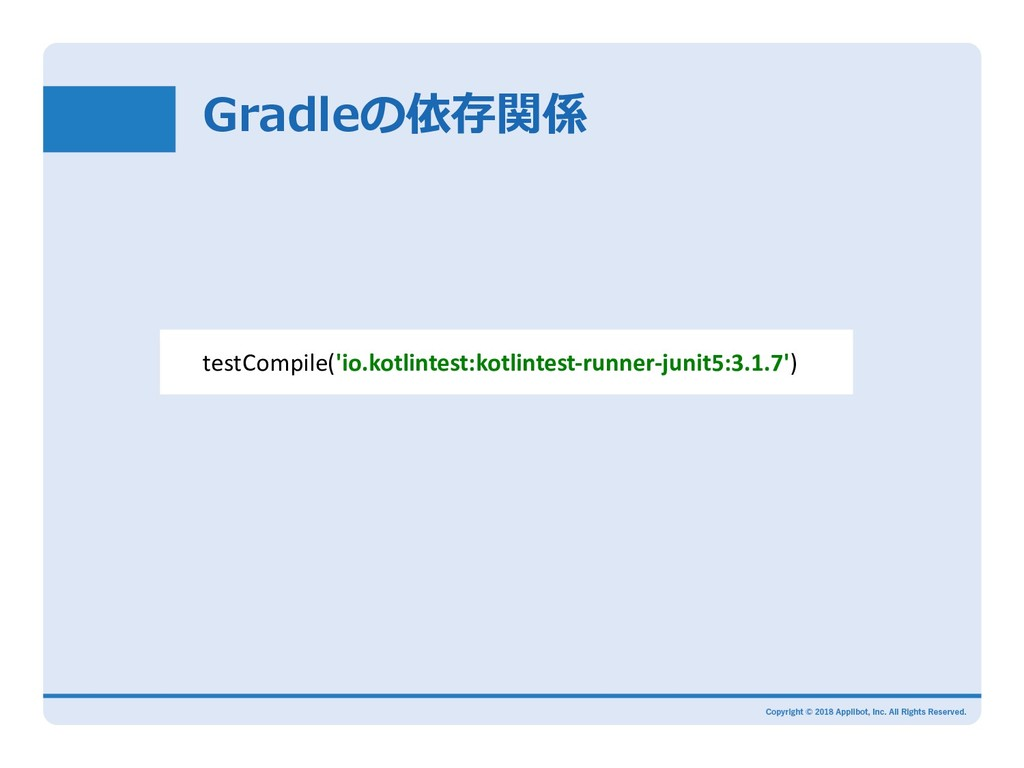 testCompile('io.kotlintest:kotlintes...