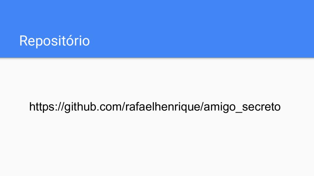 Repositório https://github.com/rafaelhenrique/a...
