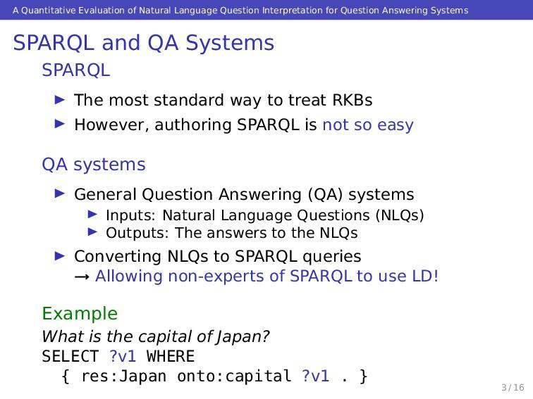 A Quantitative Evaluation of Natural Language Q...