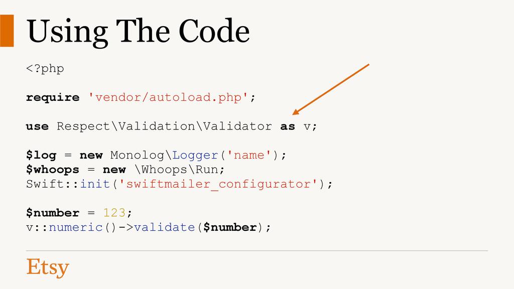 Using The Code <?php ! require 'vendor/autoload...