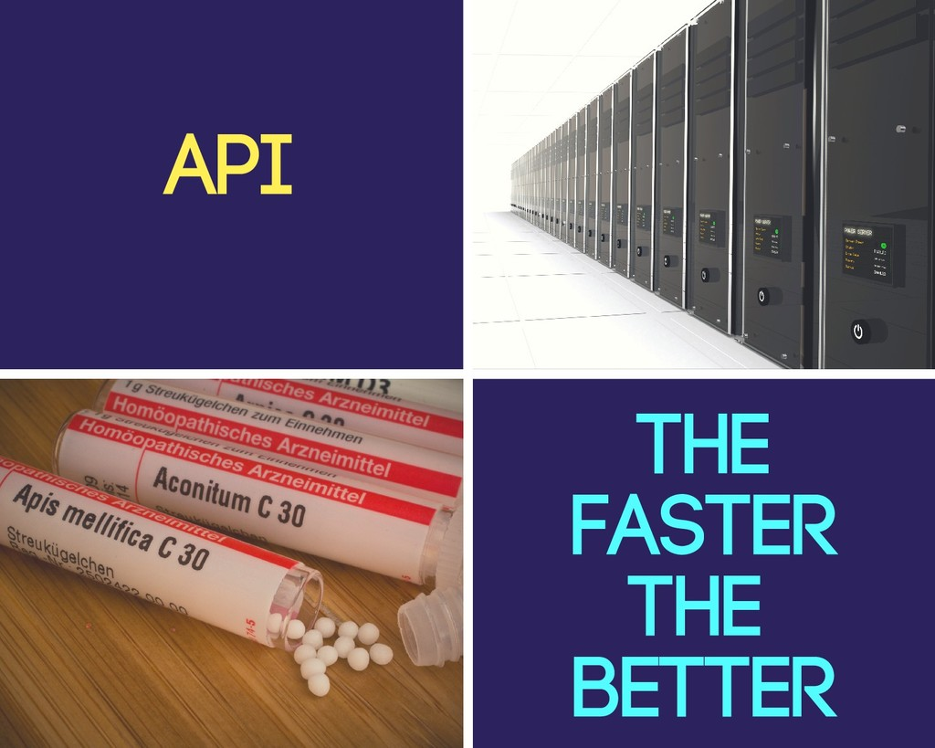 API THE FASTER THE BETTER